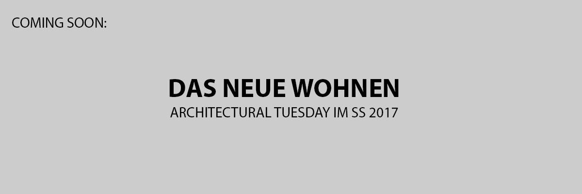 ArchitecturalTuesday Wohnungsbau
