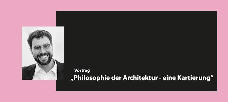 """Martin Düchs, Vortrag """"Philosophie der Architektur - eine Kartierung"""""""