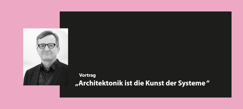 Prof. Dr. Jörg Gleiter, Architektonik ist die Kunst der Systeme